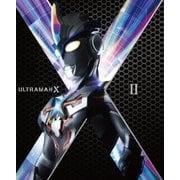ウルトラマンX DVD-BOX Ⅱ