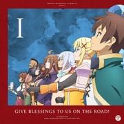 TVアニメ『この素晴らしい世界に祝福を!』サントラ&ドラマCD Vol.1「旅立つ我らに祝福を!」