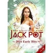 JACK POT 36 ~2016 Early Hits~