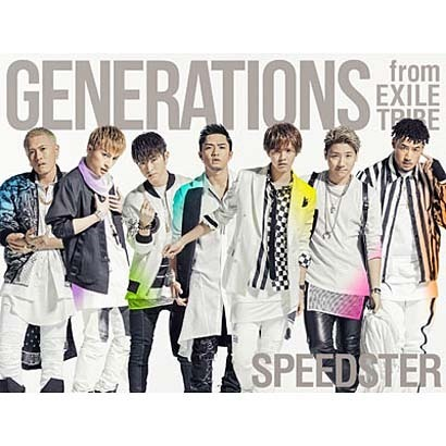 GENERATIONS from EXILE TRIBE/SPEEDSTER