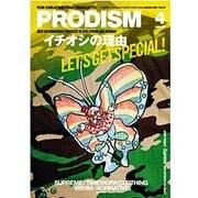 PRODISM(プロディズム) 2016年 04月号 [雑誌]