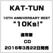 """10TH ANNIVERSARY BEST """"10Ks!"""""""