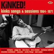 キンクト!~キンクス・ソング&セッションズ 1964~1971