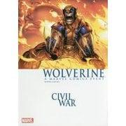 ウルヴァリン:シビル・ウォー―シビル・ウォー・クロスオーバーシリーズ〈3〉 [コミック]