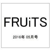 FRUiTS (フルーツ) 2016年 05月号 No.224 [雑誌]