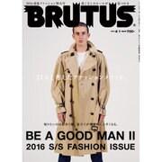 BRUTUS (ブルータス) 2016年 4/1号 [雑誌]