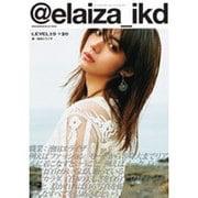 @elaiza_ikd LEVEL19→20 [ムックその他]