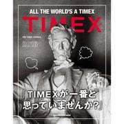 THE TIMEX JOURNAL(マガジンハウスムック) [ムックその他]