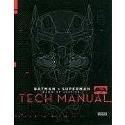 バットマンvsスーパーマン―ジャスティスの誕生 Tech Manual [単行本]
