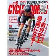CYCLE SPORTS (サイクルスポーツ) 2016年 06月号 [雑誌]