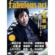 fabulous act(ファビュラス・アクト) Vol.06 (シンコー・ミュージックMOOK) [ムックその他]