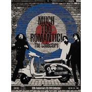 MUCH TOO ROMANTIC! The Collectors 30th Anniversary CD/DVD Collection