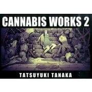 CANNABIS WORKS 2-田中達之作品集 [単行本]