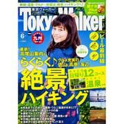 TOKYO WALKER 2016年 06月号 [雑誌]