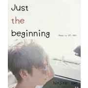 Just the beginning [単行本]