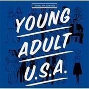 ヤング・アダルトU.S.A. -オリジナル・サウンドトラック