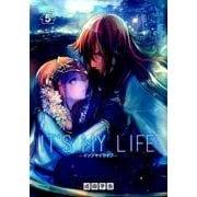 IT'S MY LIFE<5>(裏少年サンデーコミックス) [コミック]