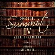ソウル・サミットⅣ ~SOUL CHRONICLE~ selected by SOUL POWER
