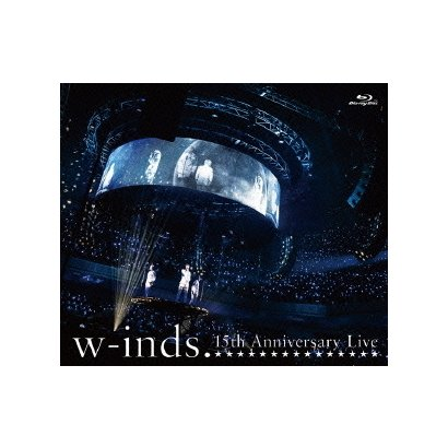 w-inds. 15th Anniversary Live [Blu-ray Disc]
