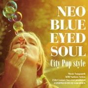 NEO BLUE EYED SOUL -CITY POP STYLE-