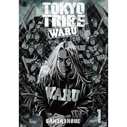 TOKYO TRIBE WARU(1)(ヤングチャンピオン・コミックス) [コミック]