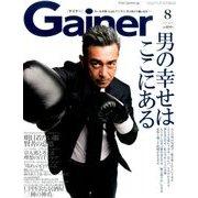 Gainer (ゲイナー) 2016年 08月号 [雑誌]