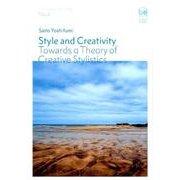 Style and Creativity-Towards a Theory of Creative Stylistics(Hituzi Language Studies No. 2) [単行本]