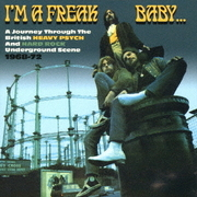 アイム・ア・フリーク・ベイビー…ブリティッシュ・ヘヴィ・サイケ・アンド・ハード・ロック1968-1972