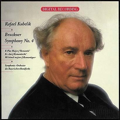 ラファエル・クーベリック/ブルックナー:交響曲第4番「ロマンティック」