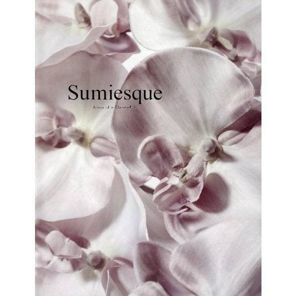 Sumiesque [単行本]
