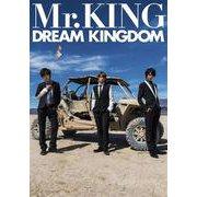 DREAM KINGDOM―Mr.KING写真集 通常版 [写真集]