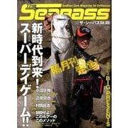 The SeaBass 2016年 09月号 vol.001 [雑誌]