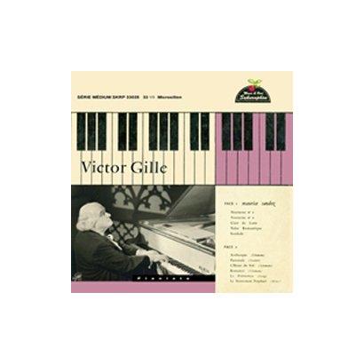 ヴィクトール・ジル/ヴィクトール・ジル(1884-1964):スタジオ録音集~スカルラッティ、ウェーバー、シューマン&モーリス・サントス