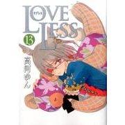 LOVELESS 13(IDコミックス ZERO-SUMコミックス) [コミック]