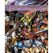 DC ヴィランズ -THE COMPLETE VISUAL HISTORY- [単行本]