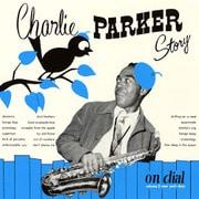 チャーリー・パーカー・ストーリー・オン・ダイアル Vol.2