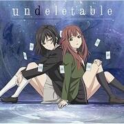 undeletable (TVアニメ Lostorage incited WIXOSS EDテーマ)