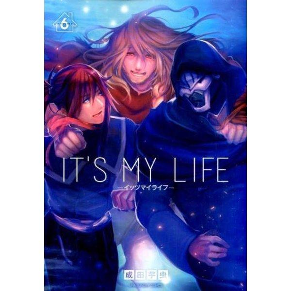 IT'S MY LIFE<6>(裏少年サンデーコミックス) [コミック]