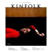 KINFOLK JAPAN EDITION VOL.14 [ムックその他]