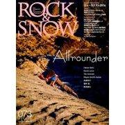 ROCK & SNOW 073 秋号 特集 オールラウンダー、第2特集シューズテスト2016 (別冊 山と溪谷) [ムックその他]