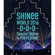 SHINee WORLD 2016 ~D×D×D~ Special Edition in TOKYO DOME