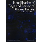 Identification of Eggs and Larvae of Marine Fishes [単行本]