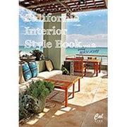 California Interior Style Book vol.2: タウンムック [ムックその他]