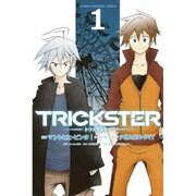 TRICKSTER 1(少年マガジンコミックス) [コミック]