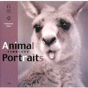 Animal Portraits―その眼差しの行方 [単行本]