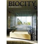 BIOCITY〈2016 No.68〉特集 低炭素型社会に向けたデザインとアクション―建築・都市・コミュニティ [単行本]