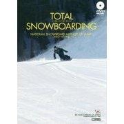 TOTAL SNOWBOARDING 日本スノーボード教程 [単行本]