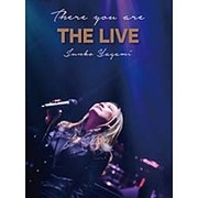 There you are THE LIVE