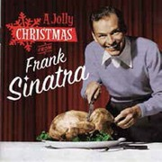 A JOLLY CHRISTMAS FROM FRANK SINATRA + CHRISTMAS SONGS BY SINATRA