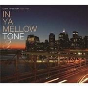 IN YA MELLOW TONE 3 GOON TRAX 10th Anniversary Edition